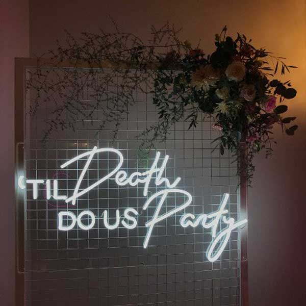 Neon Til Death Do Us Party wedding sign